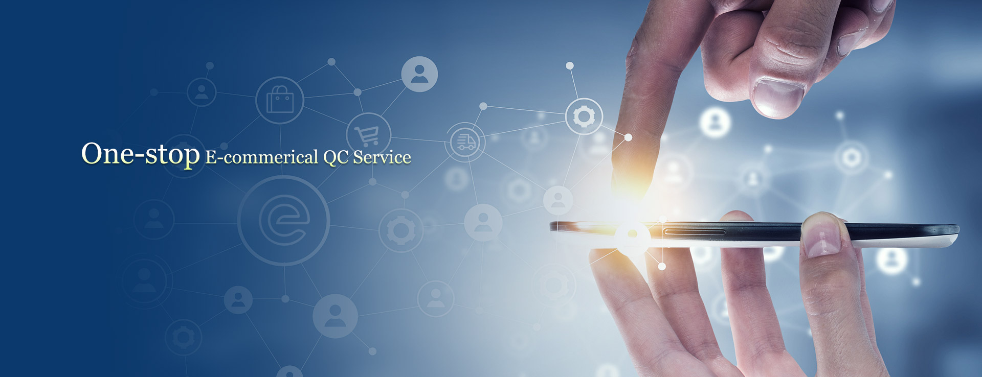 One-stop E-commerical QC Servi